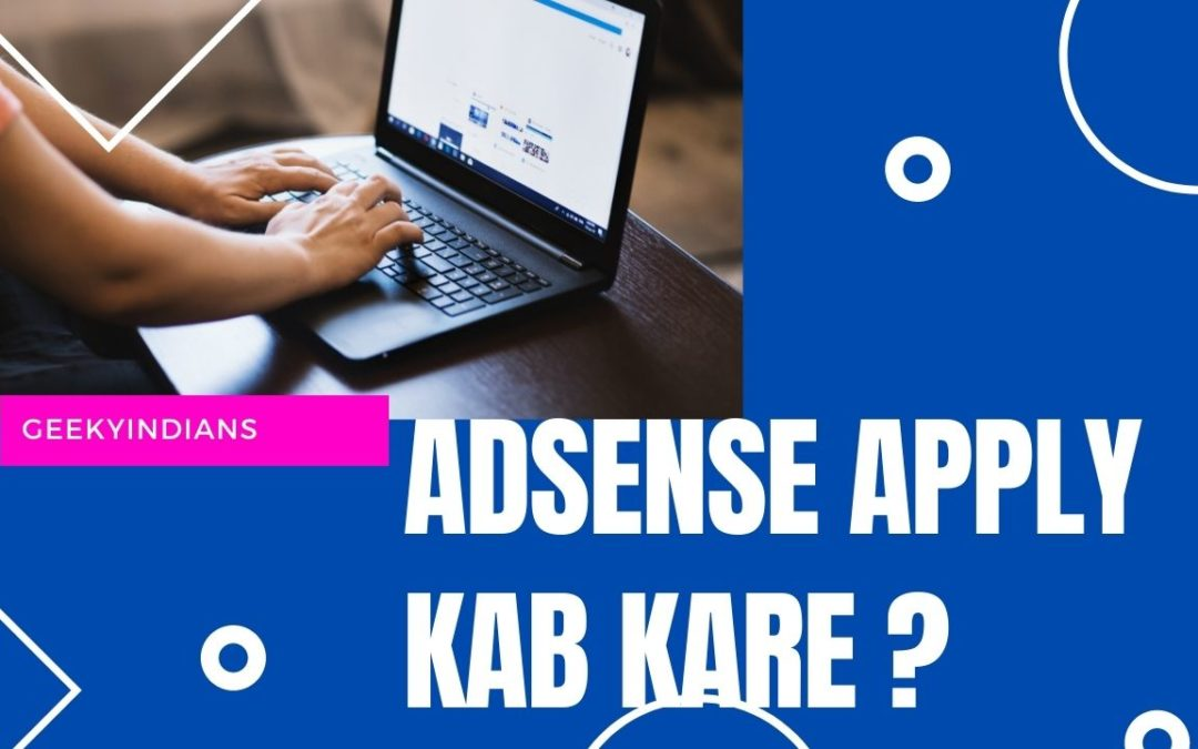AdSense Apply Kab Kare